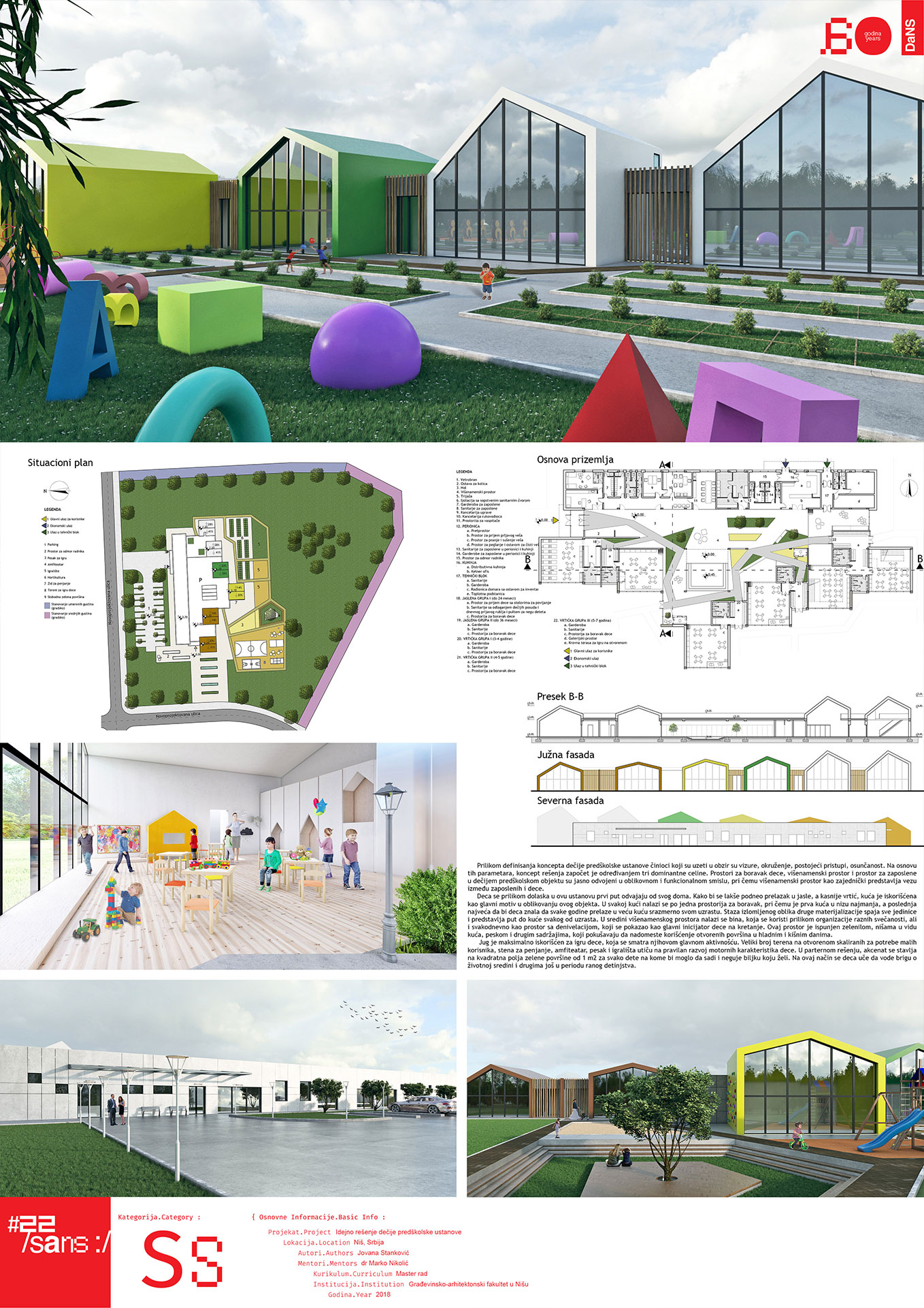 "<p class=""naslov-br"">ss26</p>Idejno rešenje dečije predškolske ustanove u Nišu // Conceptual Solution of a Children's Preschool Institution in Niš"